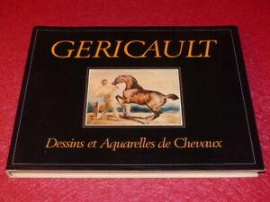 [ARTS XIXe] THEOD. GERICAULT DESSINS & AQUARELLES DE CHEVAUX 1982 TBE Beau Livre