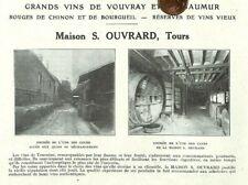 TOURS (37) MAISON OUVRARD / GRANDS VINS DE VOUVRAY & DE SAUMUR / ADP 1923