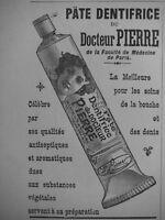PUBLICITÉ DE PRESSE 1906 PÂTE DENTIFRICE DU DOCTEUR PIERRE - ADVERTISING
