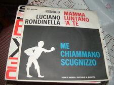 """LUCIANO RONDINELLA """" MAMMA,LUNTANO 'A TE - ME CHIAMMANO SCUGNIZZO """" ITALY'6?"""