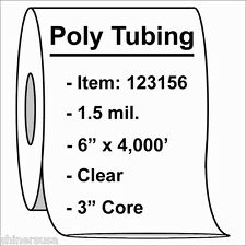 """1.5 mil Poly Tubing Roll 6""""x4000'  Clear Heat Sealable  123156"""