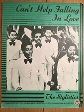 CANT HELP FALLING STYLISTICS SOUL SHEET MUSIC RETRO VINTAGE CAFE RESTAURANT BAR