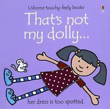 That's Not My Dolly (Usborne Touchy-Feely Books) by Watt, Fiona