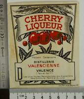 CHERRY LIQUEUR VALENCE TARN BLAGNAC Original Vintage Old Liquor Label Etiquette
