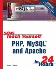 Sams Teach Yourself Php, MySql and Apache in 24 Hours Julie C. Me