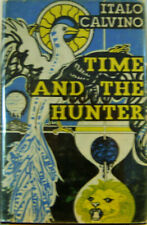 Italo Calvino / Time and the Hunter First Edition 1970