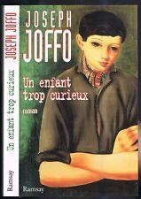 Un ENFANT trop CURIEUX de Joseph JOFFO un Gamin de Paris témoin d'un enlèvement?