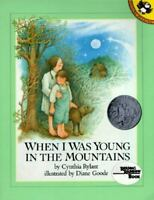 When I Was Young in the Mountains [Reading Rainbow Books]