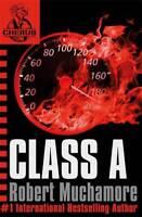 CHERUB: Class A, Robert Muchamore, New