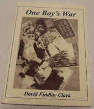 One Boy's War by David Findlay Clark, Banff