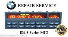 BMW E31 MULTI INFORMATION DISPLAY MID OBC 840ci 850csi - PIXEL REPAIR SERVICE