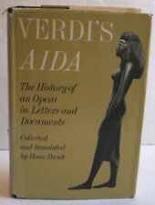 Verdi's Aida The History of Opera in Letters & Documents. Hans Busch (1978) HC