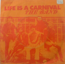 """7"""" 1971 GERMAN PRESS THE BAND Life Is A Carnival MINT-?"""