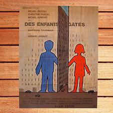 AFFICHE 120 X 160 CM LES ENFANTS GÂTÉS BERTRAND TAVERNIER MICHEL PICCOLI  JUGNOT