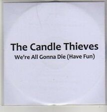 (AZ391) The Candle Thieves, We're All Gonna Die - DJ CD