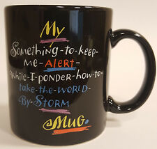 My Something to Keep Me Alert Hallmark Coffee Mug Take the World By Storm B67