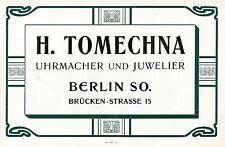 H.Tomechna Berlin UHRMACHER UND JUWELIER Historische Reklame um 1910