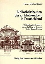 Crass, Bibliotheksbauten 19. Jhd. Deutschland, Architektur v. Bibliotheken, 1976