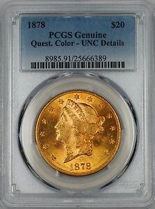 1878 $20 Liberty Double Eagle Gold Coin PCGS Genuine UNC Details (Choice BU)