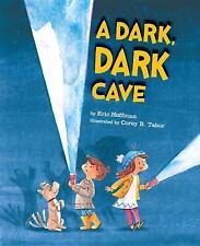 A Dark, Dark Cave by Hoffman, Eric in Used - Very Good
