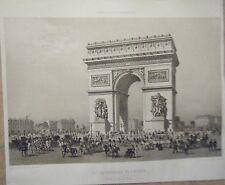 LITHOGRAPHIE 19è PARIS DANS SA SPLENDEUR ARC DE TRIOMPHE