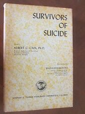 SURVIVORS of SUICIDE  by Albert C. Cain