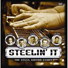 Steelin It : The Steel Guitar Story [CD]