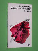 Zipper und sein Vater - Joseph Roth - 1978 dtv TB (156)