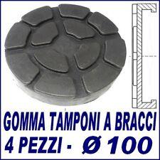 PONTE SOLLEVATORE  A BRACCI -Set 4 TAMPONI GOMMA diametro 100 MM. per ravaglioli