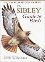 Sibley Guide to Birds by David Allen Sibley