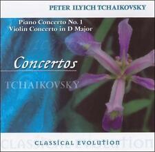 Classical Evolution: Tchaikovsky: Piano Concerto No. 1; Violin Concerto in D maj