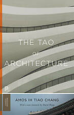 Tao of Architecture by Amos lh Tiao Chang (Paperback, 2017)