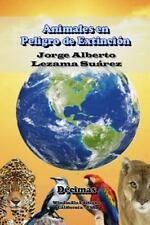 Animales En Peligro de Extincion (Paperback or Softback)