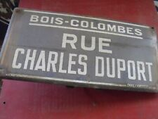 1 ancienne PLAQUE ÉMAILLÉE BOIS COLOMBES CHARLES RUE DUPORT INDUS USINE,GARAGE