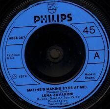 "LENA ZAVARONI ma (he's making eyes at me) 6006 367 uk philips 1974 7"" WS EX/"
