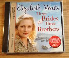 AUDIO BOOK Elizabeth Waite THREE BRIDES FOR THREE BROTHERS on 1 x CD