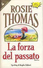 THOMAS ROSIE - La forza del passato - 1991 CONTEMPORANEO 1 EDIZIONE