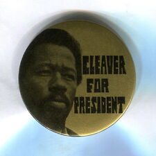 1968  Black Panthers  &  Peace Freedom Party  CLEAVER FOR PRESIDENT  protest pin