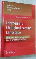 LEARNERS IN A CHANGING LEARNING LANDSCAPE by Jan Visser & Muriel Visser-Valfrey
