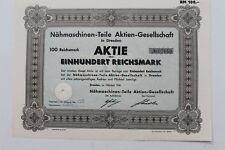 29397 Aktie 100 Reichsmark Nähmaschinen Teile AG Dresden 1941