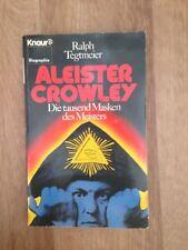 Aleister Crowley  Die Tausend Masken des Meisters