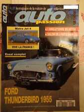 AUTO PASSION n°96: 09/1994: MATRA JET 6 - FORD THUNDERBIRD - SAAB 96 V4 1969