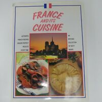 FRANCE AND ITS CUISINE French Recipes Cookbook Large Hardcover Dust Jacket 1991