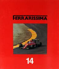 Automobilia Ferrari Ferrarissima #14 engl./french/italiano 1991 124 p.