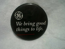 """GE WE BRING GOOD THINGS TO LIFE PINBACK BUTTON 3"""",General Electric,rare,oven"""