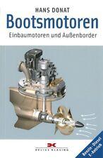 Donat: Bootsmotoren, Innen-+Außenborder Handbuch//Diesel/Benziner/Wartung/Pflege