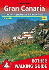 Gran Canaria: Rother Walking Guide NEW BOOK