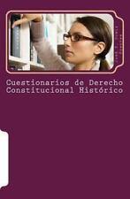 Cuestionarios de Derecho Constitucional Histórico : Derecho Constitucional by...
