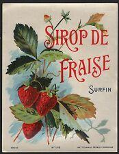 Etikett étiquette label - Erdbeer Sirup / Sirop de Fraise / 1910 # 857