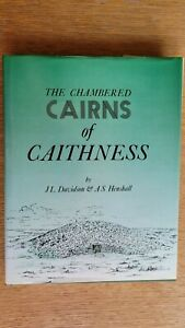 The CHAMBERED CAIRNS of CAITHNESS by Davidson & Henshall - Scottish Archaeology
